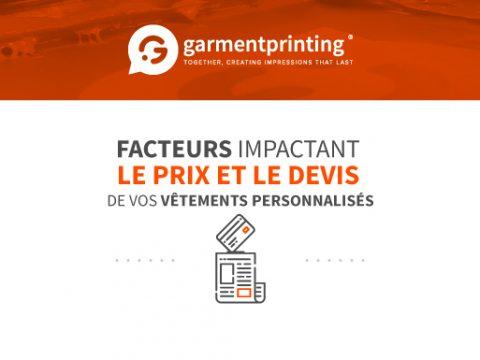Facteurs qui affectent le prix et le devis de vos vêtements personnalisés - Garment Printing